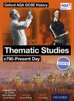 Oxford AQA History for GCSE: Thematic...