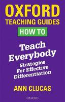 How To Teach Everybody: Strategies ...