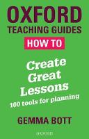 How To Create Great Lessons: 100 ...