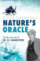 Nature's Oracle: The Life and Work of...