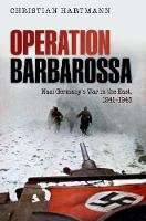 Operation Barbarossa: Nazi Germany's...