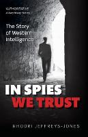 In Spies We Trust: The Story of...