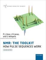 NMR: The Toolkit: How Pulse Sequences...
