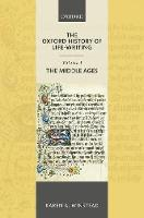 The Oxford History of Life-Writing:...