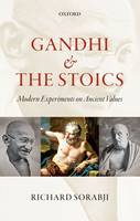 Gandhi and the Stoics: Modern...