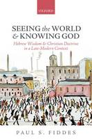 Seeing the World and Knowing God:...