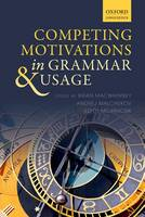 Competing Motivations in Grammar and...
