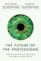 The Future of the Professions: How...