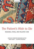 The Patient's Wish to Die: Research,...