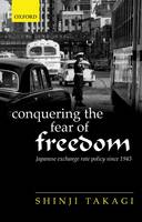 Conquering the Fear of Freedom:...