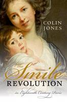 The Smile Revolution: In Eighteenth...