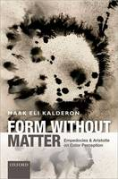 Form without Matter: Empedocles and...