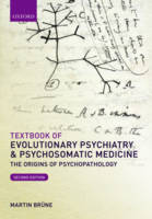 Textbook of Evolutionary Psychiatry...