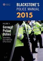 Blackstone's Police Manual Volume 4:...
