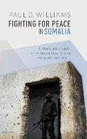 Fighting for Peace in Somalia: A...