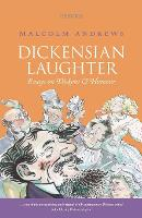 Dickensian Laughter: Essays on ...