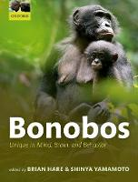 Bonobos: Unique in Mind, Brain, and...