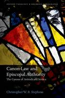 Canon Law and Episcopal Authority: ...