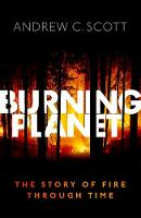 Burning Planet: The Story of Fire...
