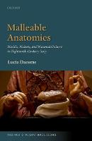 Malleable Anatomies: Models, Makers,...