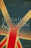 Literature and Union: Scottish Texts,...