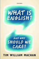 What is English?: And Why Should We...