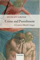 Crime and Punishment: A Concise Moral...