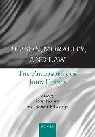 Reason, Morality, and Law: The...