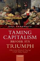 Taming Capitalism before its Triumph:...