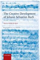 The Creative Development of Johann...