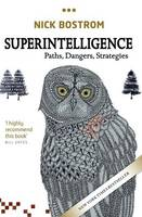 Superintelligence: Paths, Dangers,...