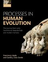 Processes in Human Evolution: The...