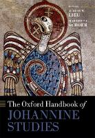 The Oxford Handbook of Johannine Studies