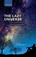 The Lazy Universe: An Introduction to...