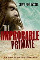 The Improbable Primate: How Water...