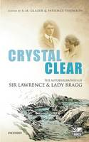 Crystal Clear: The Autobiographies of...