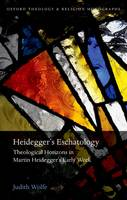 Heidegger's Eschatology: Theological...