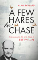 A Few Hares to Chase: The Economic...