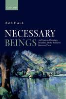Necessary Beings: An Essay on...
