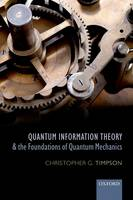 Quantum Information Theory and the...
