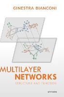 Multilayer Networks: Structure and...
