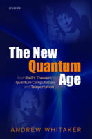The New Quantum Age: From Bell's...
