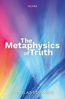 The Metaphysics of Truth