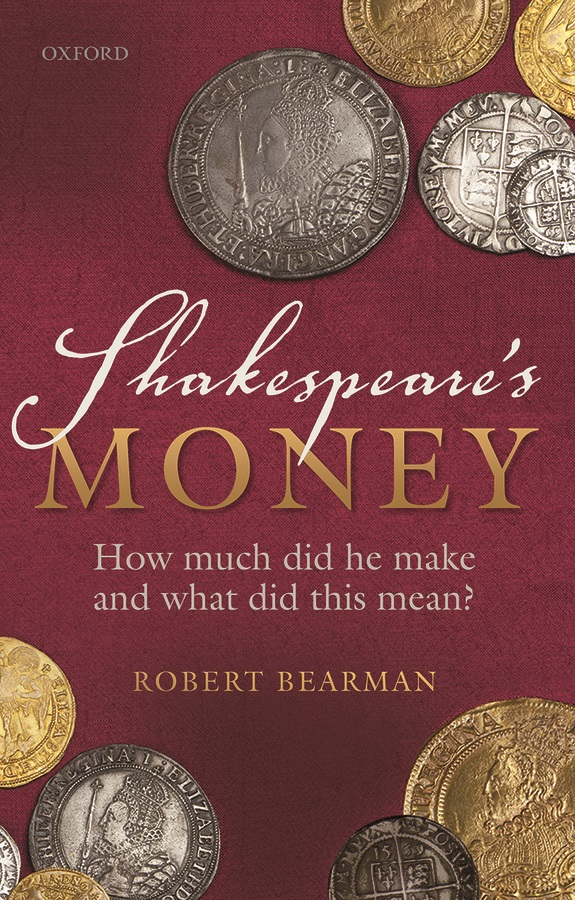 Shakespeare's Money: How Much Did He...