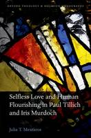 Selfless Love and Human Flourishing ...