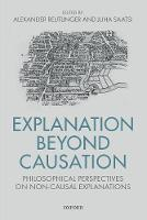 Explanation Beyond Causation:...