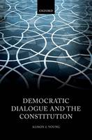Democratic Dialogue and the Constitution
