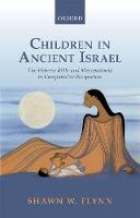 Children in Ancient Israel: The ...