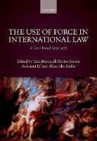The Use of Force in International ...