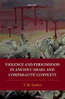 Violence and Personhood in Ancient...